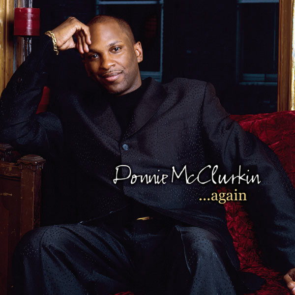 Donnie Mcclurkin S Children: Album Donnie McClurkin... Again, Donnie McClurkin
