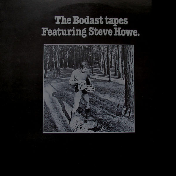Steve Howe - The Bodast Tapes