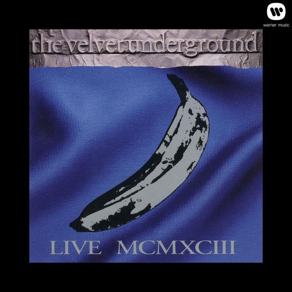 The Velvet Underground|Live MCMXCIII (Live)