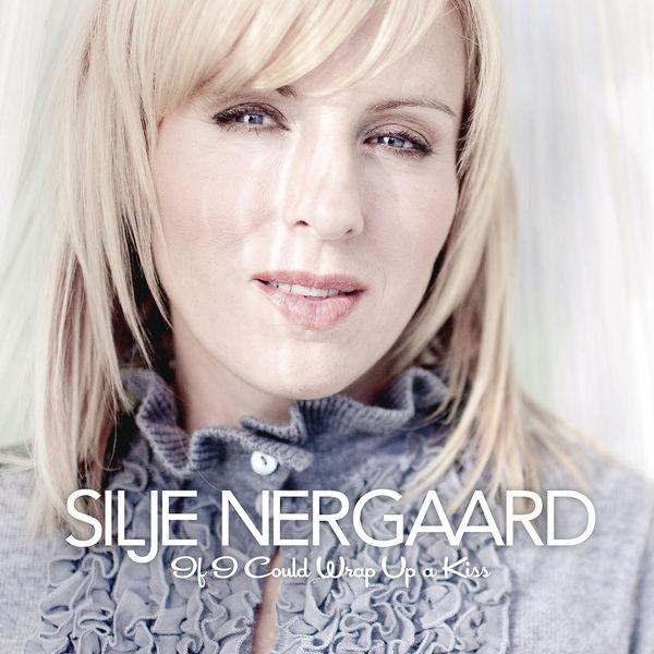 Silje Nergaard - If I Could Wrap up a Kiss - Silje's Christmas (Bonus Track Version)