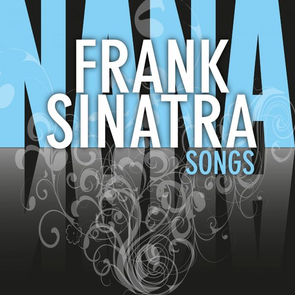 Frank Sinatra - Songs