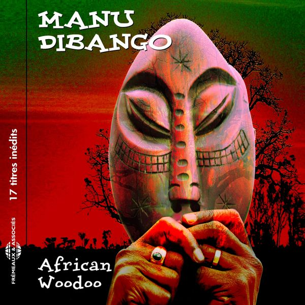 Manu Dibango - African Woodoo