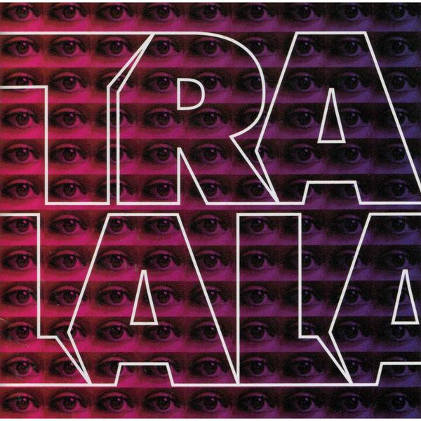 TRALALA - Tralala