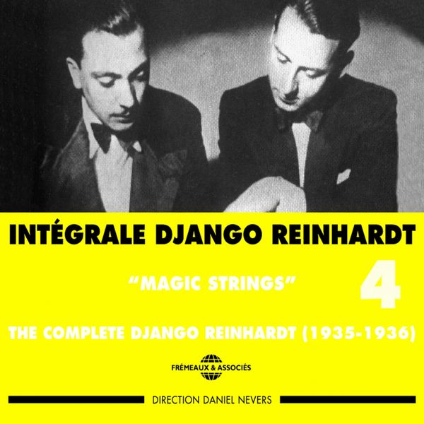 Django Reinhardt - Intégrale Django Reinhardt, vol. 4 (1935-1936) - Magic Strings