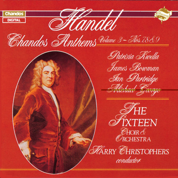 The Sixteen - Harry Christophers|Georg Friedrich Händel : Anthems n° 7, 8 & 9