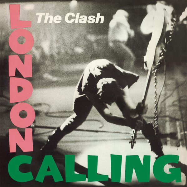 The Clash - London Calling (Remastered)