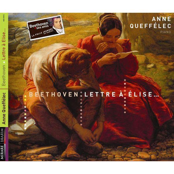 Anne Queffélec|Beethoven : Lettre à Elise (Anne Queffélec)