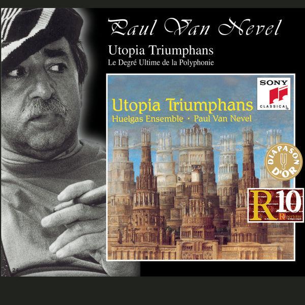 Huelgas Ensemble - Utopia Triumphans: The Great Polyphony of the Renaissance