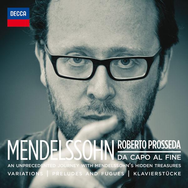 Roberto Prosseda - Mendelssohn: Da Capo Al Fine
