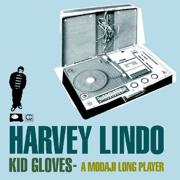 Harvey Lindo - Kid Gloves - A Modaji Longplayer