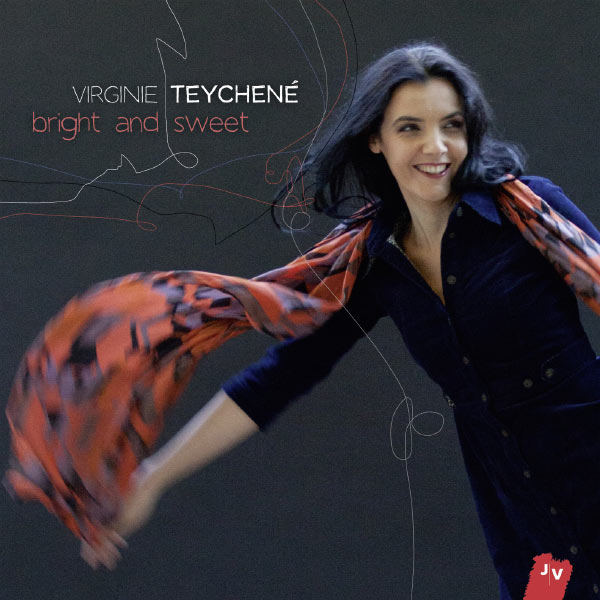 Virginie Teychené - Bright And Sweet