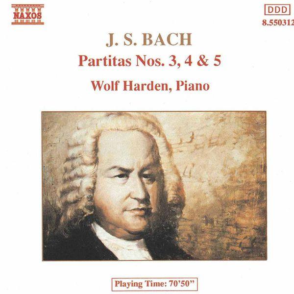 Wolf Harden - BACH, J.S.: Partitas Nos. 3-5, BWV 827-829