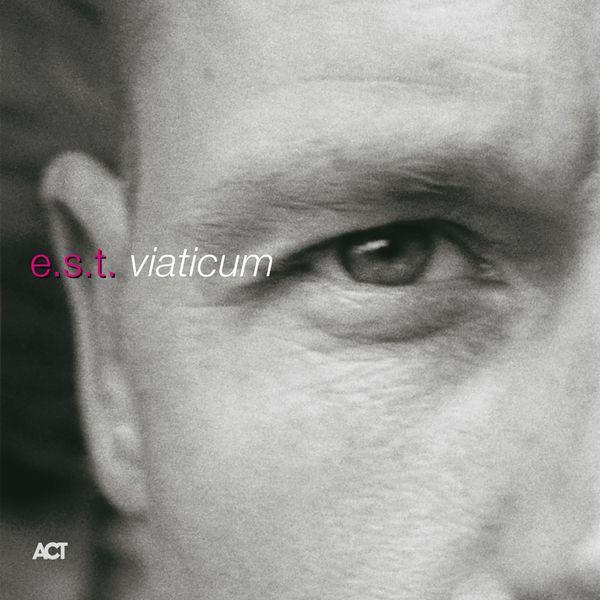 E.S.T. - Viaticum