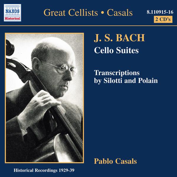 Pablo Casals - 6 suites pour violoncelle seul