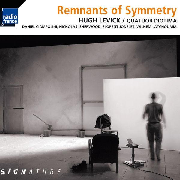 Quatuor Diotima - Levick: Remnants of Symmetry