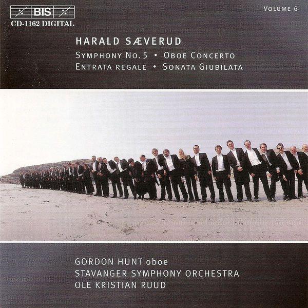 Gordon Hunt - SAEVERUD: Symphony No.5 / Oboe Concerto / Entrata regale / Sonata Giubilata