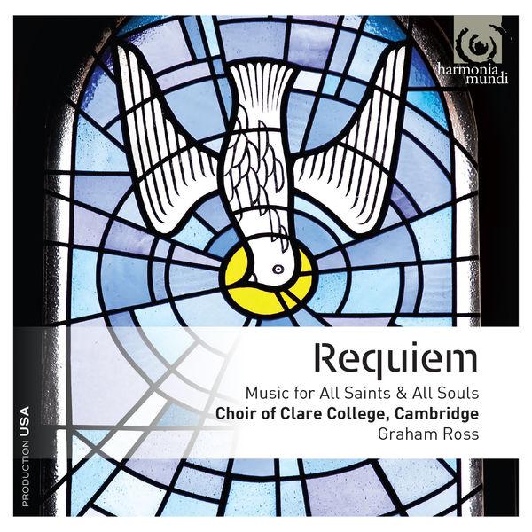Graham Ross - Requiem: Music for All Saints & All Souls