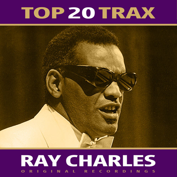 Ray Charles - Top 20 Trax