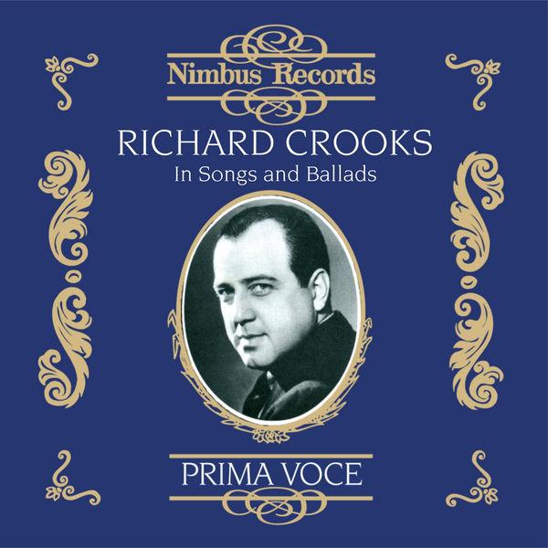 Richard Crooks - Richard Crooks in Songs and Ballads