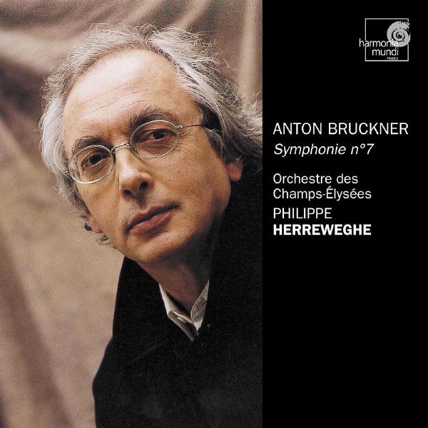 Philippe Herreweghe - Bruckner: Symphony No.7 in E major