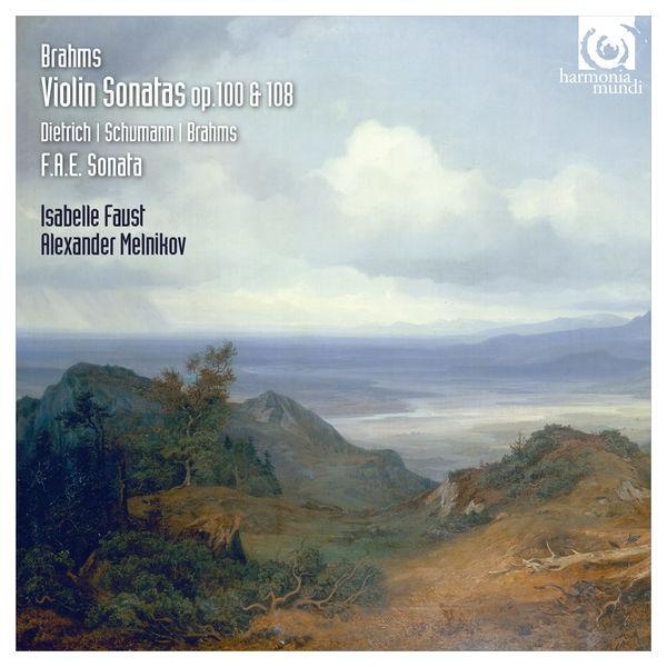Isabelle Faust - Brahms, Schumann & Dietrich: Violin Sonatas Op. 100 & 108