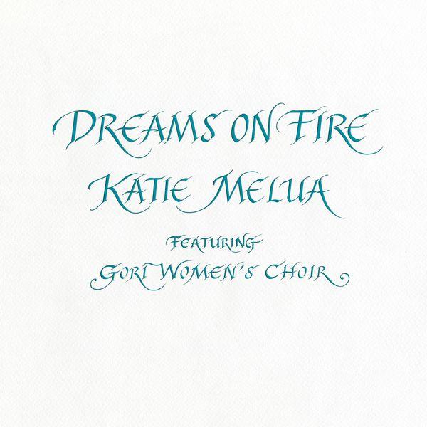 Katie Melua - Dreams on Fire