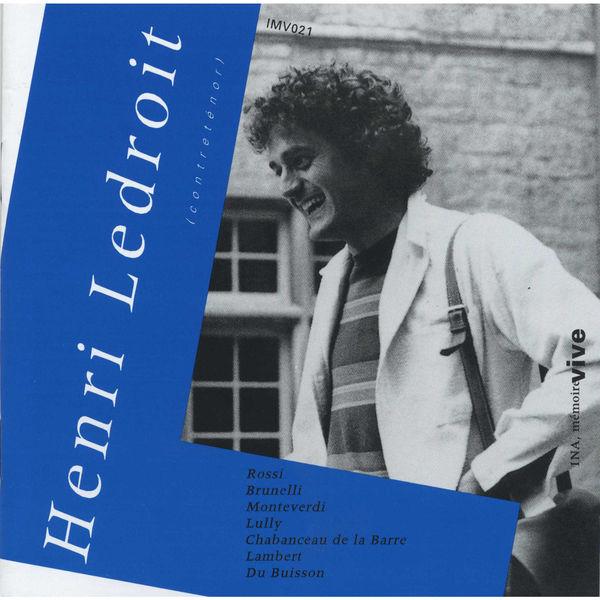 Henri Ledroit - Mélodies (Rossi, Monteverdi, Lully, Lambert...)