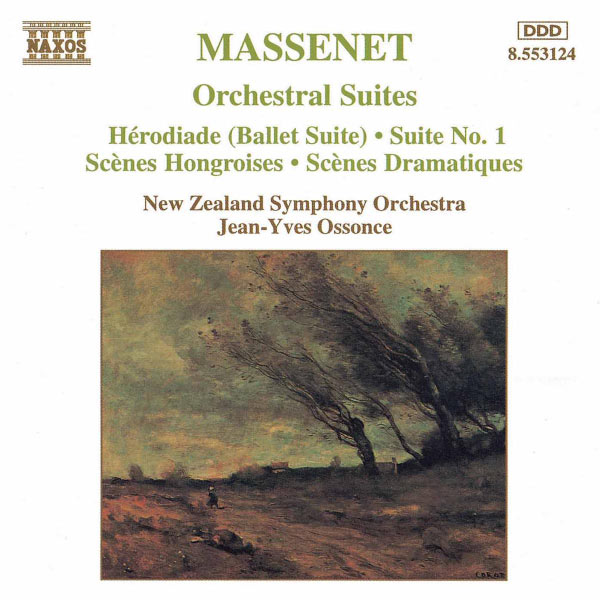 New Zealand Symphony Orchestra - Suites orchestrales n°1 à n°3 - Hérodiade