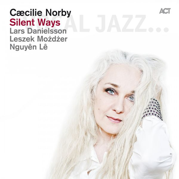 Cæcilie Norby - Silent Ways