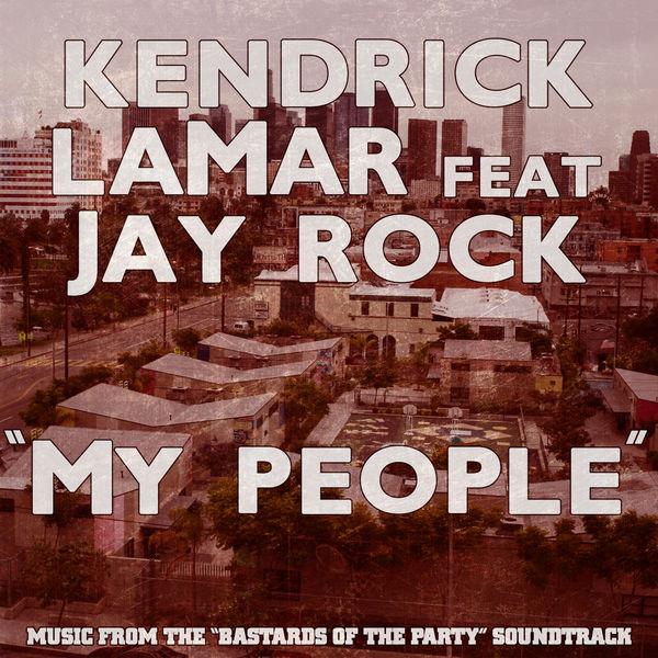 Kendrick Lamar - My People - Single