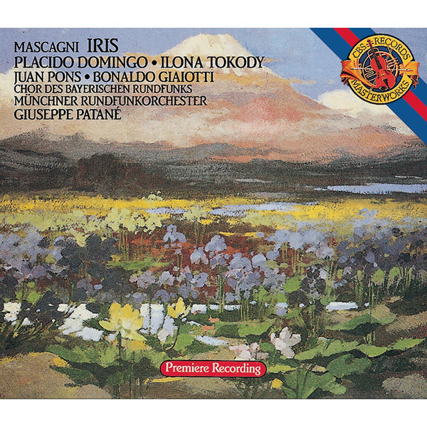 Placido Domingo - Mascagni: Iris