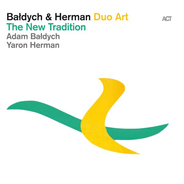 Adam Baldych - The New Tradition