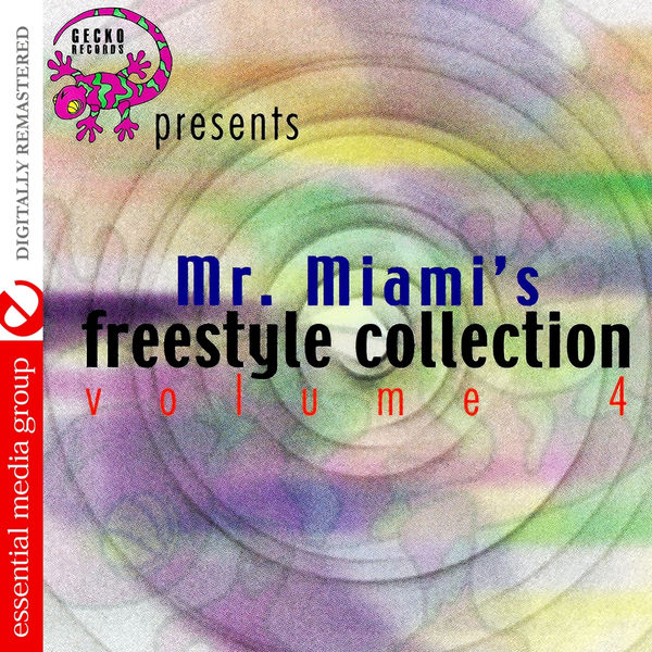 Various Artists - Gecko Records Presents Mr. Miami's Freestyle Collection Vol. 4 (Digitally Remastered)