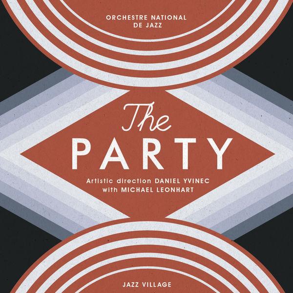 Orchestre National De Jazz - The Party