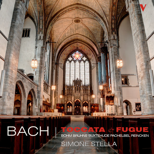 Simone Stella - Bach: Toccata and Fugue & Other Works