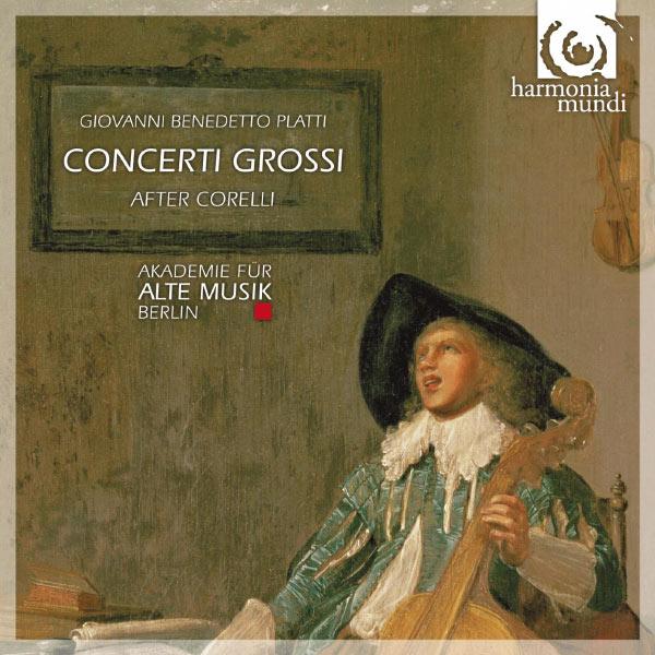 Akademie für Alte Musik Berlin - Platti: Concerti grossi after Corelli