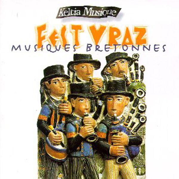 Various Artists - Fest vraz, vol. 2 (Musiques bretonnes) [Celtic Music Keltia Musique]