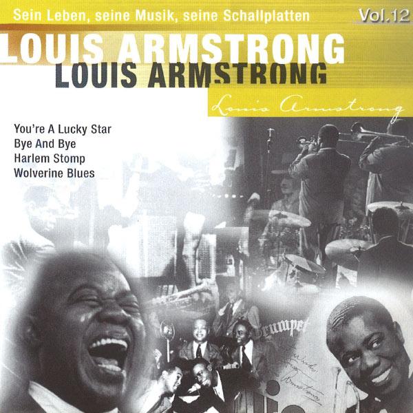 Louis Armstrong - Louis Armstrong - Sein Leben, seine Musik, seine Schallplatten, Vol.12