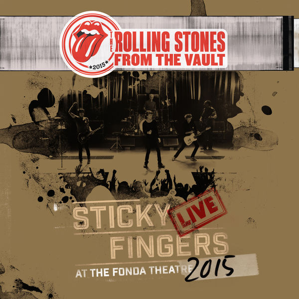 The Rolling Stones - Sticky Fingers Live At The Fonda Theatre