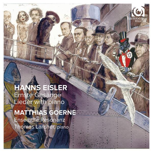 Matthias Goerne - Hanns Eisler : Ernste Gesänge - Lieder with piano