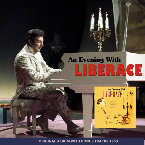 Liberace - An Evening with Liberace (Original Album Plus Bonus Tracks 1953)