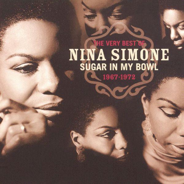 Nina Simone - The Very Best Of Nina Simone 1967-1972 - Sugar In My Bowl