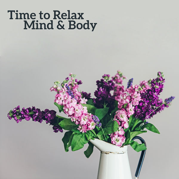Deep Sleep Relaxation - Time to Relax Mind & Body – Peaceful Songs, Stress Relief, Inner Peace, Music to Calm Down, Easy Listening