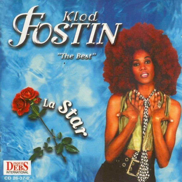 Klod Fostin - The Best of Klod Fostin (La star)