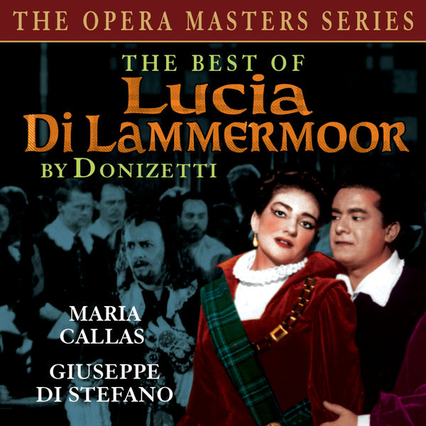 Various Artists - The Best Of Lucia de Lammermoor (The Opera Master Series)