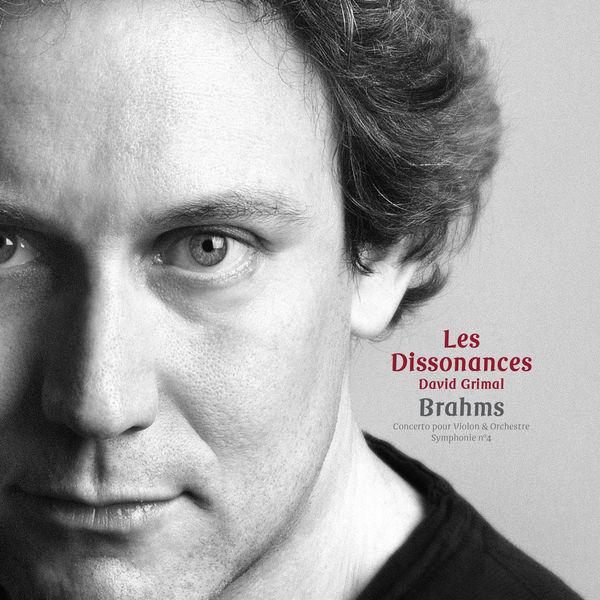 Les Dissonances - Brahms: Concerto pour Violon & Orchestre - Symphonie No. 4