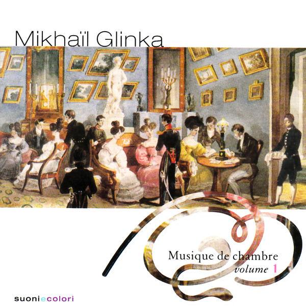 Mikhail Glinka - Glinka: Chamber music, Vol. 1