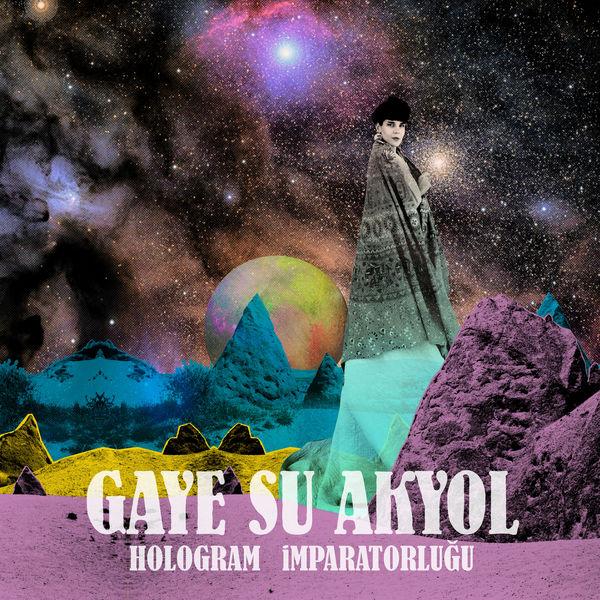 Gaye Su Akyol - Hologram İmparatorluğu