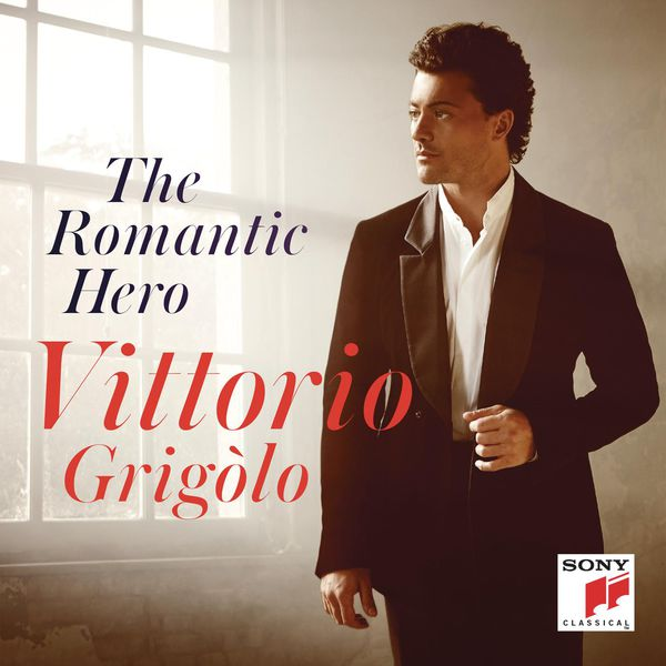 Vittorio Grigolo - The Romantic Hero (Airs de Massenet, Gounod, Bizet, Meyerbeer, Halévy, Offenbach)