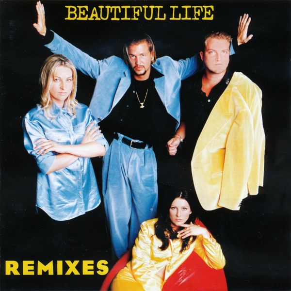 Ace Of Base - Beautiful Life (The Remixes)
